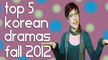 Top 5 New Korean Dramas of Fall 2012 thumbnail