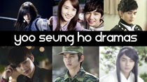 Top 5 Yoo Seung Ho Korean Dramas thumbnail