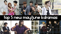 Top 5 New 2013 Korean Dramas of May and June thumbnail