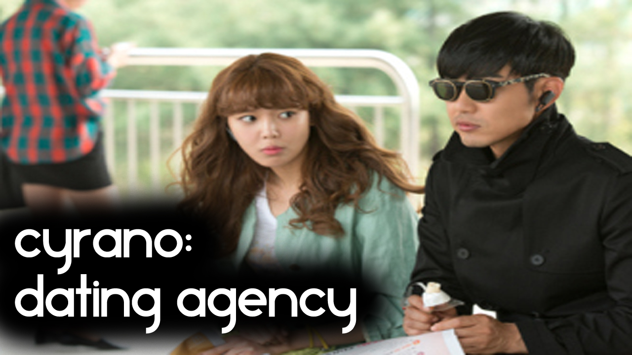 drama korea dating agent This drama is about a dating agency that orchestrates romantic scenarios for paying clients agb nielsen korea dating agency cyrano is the fourth.