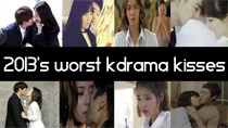 Top 8 Worst Korean Drama Kisses of 2013 thumbnail