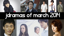 Top 6 New 2014 Japanese Dramas of March thumbnail