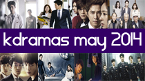 Top 8 New 2014 Korean Dramas of May thumbnail